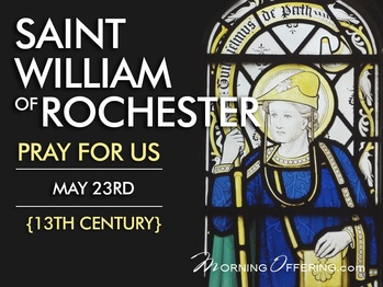 Saint of the Day - Saint William of Rochester