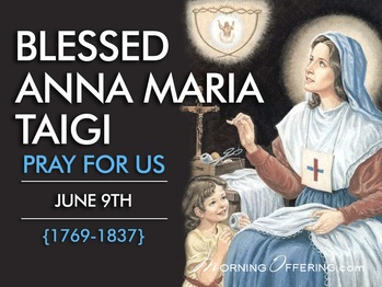Saint of the Day - Blessed Anna Maria of Taigi