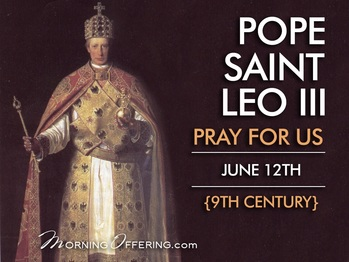 Saint of the Day - Pope Saint Leo III