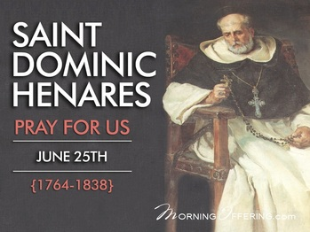 Saint of the Day - Saint Dominic Henares