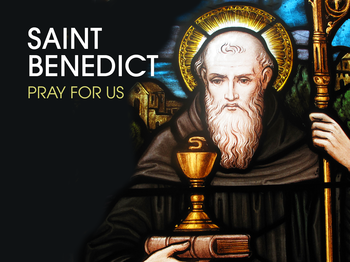 Saint of the Day - Saint Benedict of Nursia