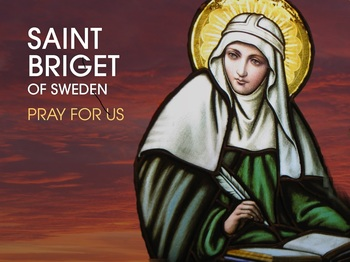 Saint of the Day - Saint Bridget of Sweden