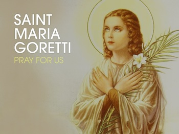 Saint of the Day - Saint Maria Goretti
