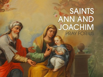 Saint of the Day - Saints Joachim and Anne