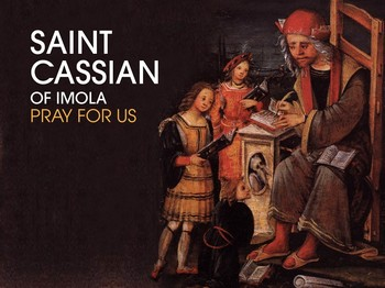 Saint of the Day - Saint Cassian of Imola