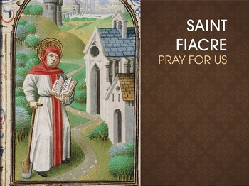 Saint of the Day - Saint Fiacre