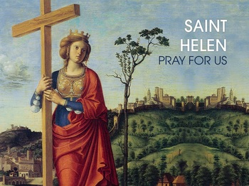 Saint of the Day - Saint Helen