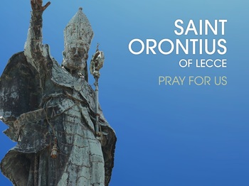 Saint of the Day - Saint Orontius of Lecce
