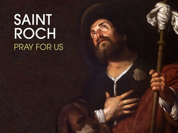 Saint of the Day - Saint Roch