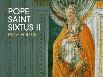 Saint of the Day - Pope Saint Sixtus