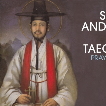 Saint of the Day - Saint Andrew Kim Tae-gon