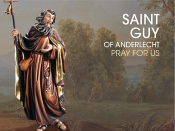Saint of the Day - Saint Guy of Anderlecht