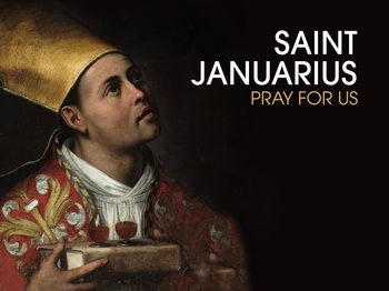 Saint of the Day - Saint Januarius