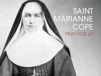 Saint of the Day - Saint Marianne Cope
