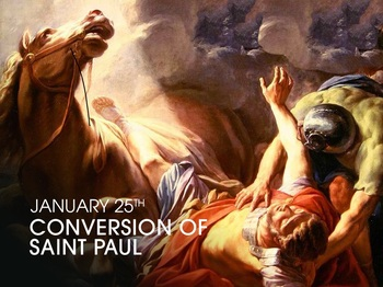 Feast Day -The Conversion of Saint Paul