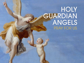 Saint of the Day - the Guardian Angels