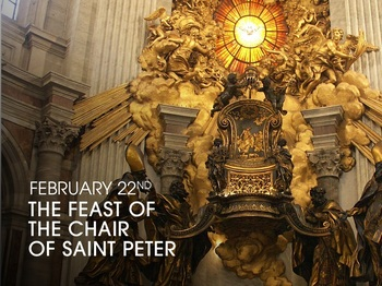 Feast Day - The Chair of Saint Peter