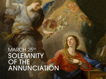 Feast Day - the Solemnity of the Annunciation