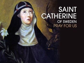 Saint of the Day -  Saint Catherine of Sweden