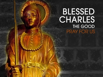 Saint of the Day - Blessed Charles the Good