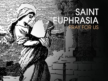 Saint of the Day - Saint Euphrasia