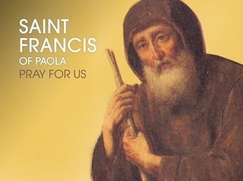 Saint of the Day - Saint Francis of Paola