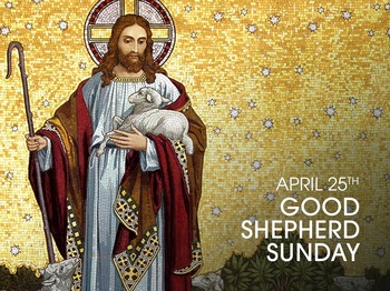 Feast Day - Good Shepard Sunday
