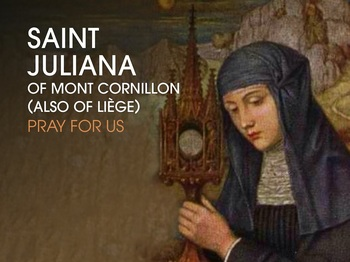 Saint  of the Day - Blessed Juliana of Mont Cornillon