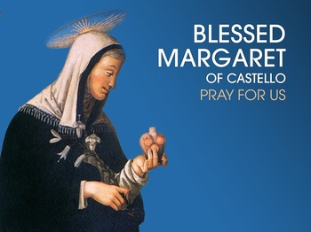 Saint of the Day - Blessed Margaret of Castello