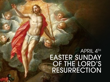 Feast Day - the Resurrection of Our Lord