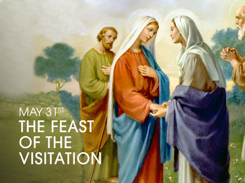 Feast Day - Feast of the Visitation