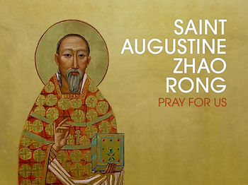 Saint of the Day - Saint Augustine Zhao Rong