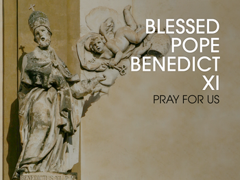 Saint of the Day - Blessed Pope Benedict XI
