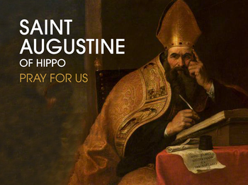 Saint of the Day - Saint Augustine of Hippo