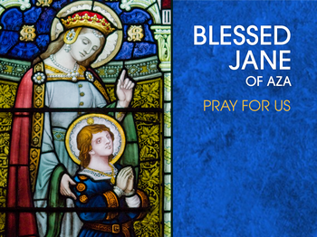 Saint of the Day - Blessed Jane of Aza