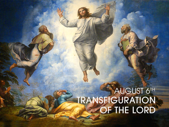 Feast Day - Transfiguration of the Lord