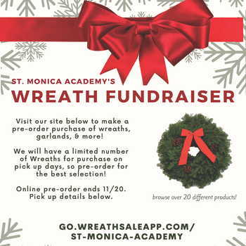Wreath Fundraiser - Support St. Monica Academy