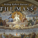 The Mass: Lesson 2 - Called Out of the World