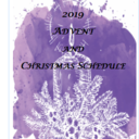 2019 Advent and Christmas Schedule