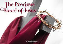 The Month of July is Dedicated to the Precious Blood