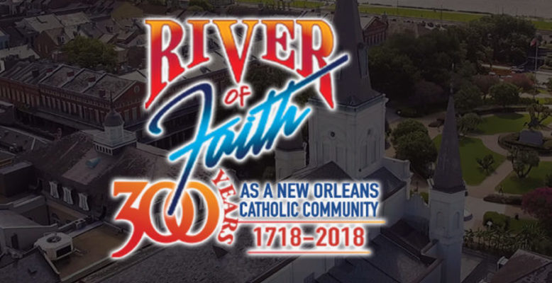 River of Faith: 300 Years as a New Orleans Catholic Community 62 Page FlipBook