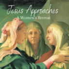 Jesus Approaches: A Women's Retreat, Hankinson