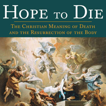 "A review of ""Hope to Die"" by Scott Hahn"