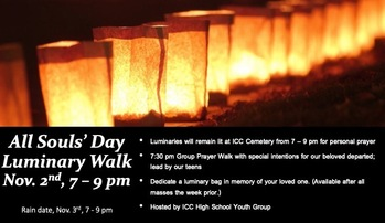Teen Youth Hang Out Luminary Walk this Evening (after 5:30 pm Mass)