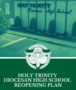 Holy Trinity's Reopening Plan for the 2020 School Year
