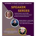 Cathedral of St. Raymond Nonnatus Speaker Series