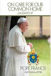 "Papal Encyclical ""On Care for our Common Home"""