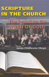 Author: James Okoye Book: Scripture In The Church.