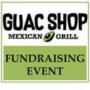 Guac Shop Mexican Grill - Restaurant Fundraiser