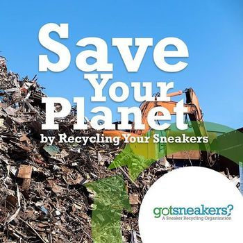 GotSneakers? Recycle Sneakers and Raise Money